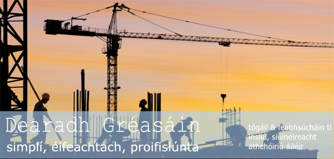 Dearadh Gr�as�in - Simpl�, �ifeachtach, Proifisi�nta -  T�g�il & Feabhs�ch�in T� - Insli�, si�in�ireacht - Athch�iri� �il�ir / construction & home improvement- insulation, joinery - attic conversion